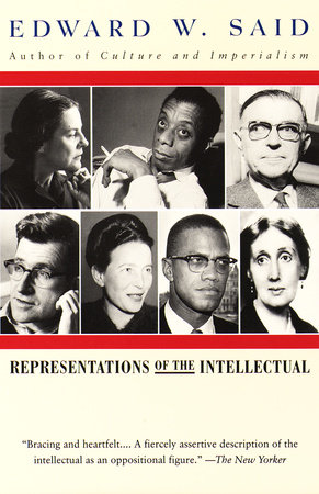 REPRESENTATIONS OF THE INTELLECTUAL by Edward W. Said