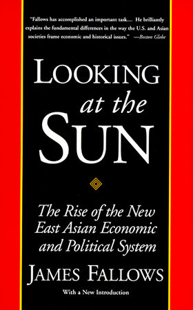 LOOKING AT THE SUN by James Fallows