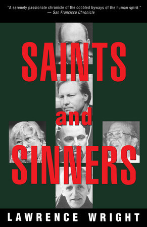 Saints & Sinners by Lawrence Wright