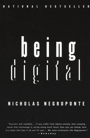 Being Digital by Nicholas Negroponte