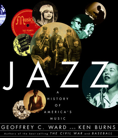 Jazz by Geoffrey C. Ward and Ken Burns