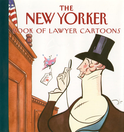 The New Yorker Book of Lawyer Cartoons by New Yorker