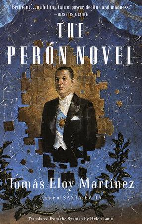 THE PERON NOVEL by Tomas Eloy Martinez