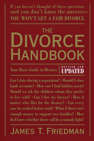 The Divorce Handbook by James T. Friedman, Pamela Painter and Enid Levinge Powell