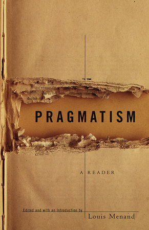 Pragmatism by Louis Menand