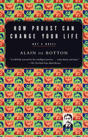 The cover of the book How Proust Can Change Your Life