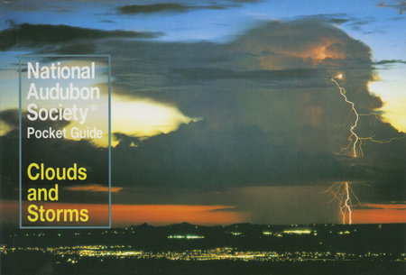 National Audubon Society Pocket Guide to Clouds and Storms by NATIONAL AUDUBON SOCIETY