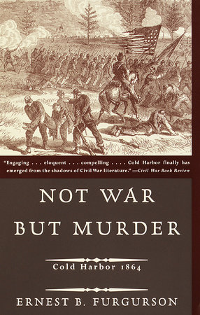 Not War but Murder by Ernest B. Furgurson