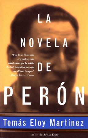 La novela de Perón by Tomas Eloy Martinez