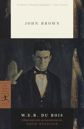 John Brown by W.E.B. Du Bois