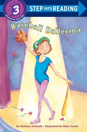 Baseball Ballerina by Kathryn Cristaldi