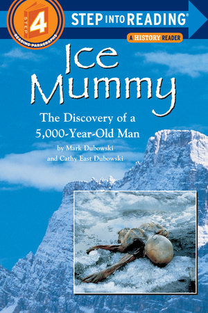 Ice Mummy by Mark Dubowski and Cathy East Dubowski
