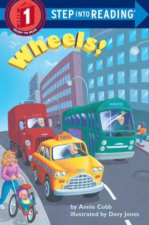 Wheels! by Annie Cobb