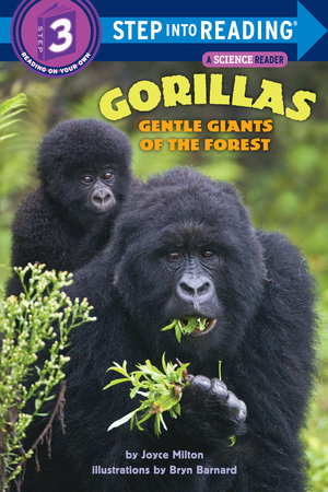 Gorillas: Gentle Giants of the Forest by Joyce Milton