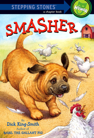 Smasher by Dick King-Smith and Fox Busters Ltd