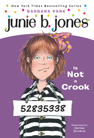 Junie B. Jones #9: Junie B. Jones Is Not a Crook by Barbara Park