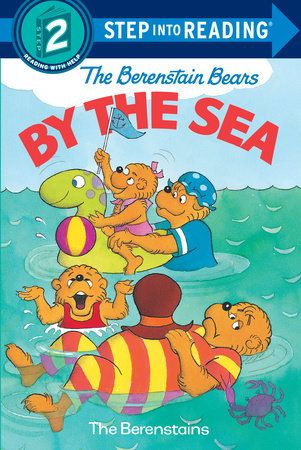 The Berenstain Bears by the Sea by Stan Berenstain and Jan Berenstain