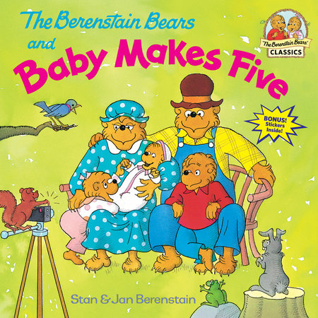 The Berenstain Bears and Baby Makes Five