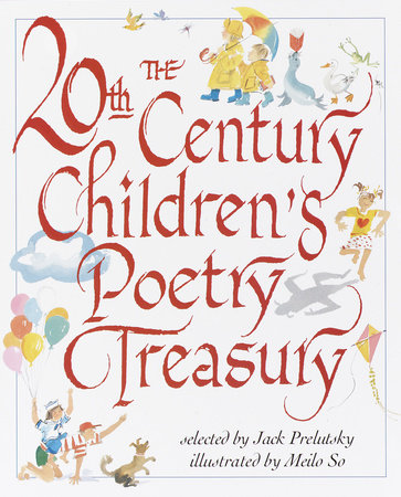 The 20th Century Children's Poetry Treasury by