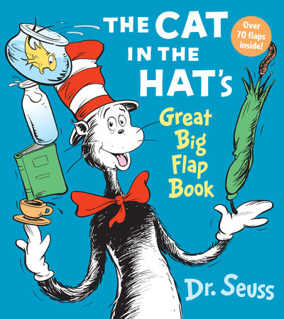 The Cat in the Hat Great Big Flap Book by Dr. Seuss