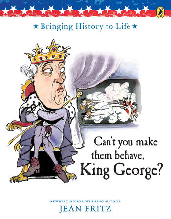 Can't You Make Them Behave, King George?