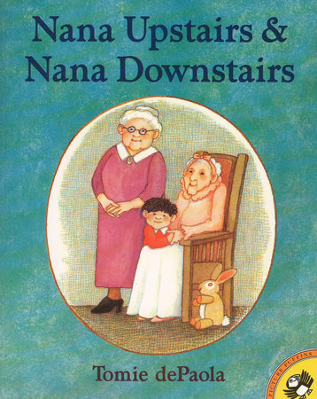 Nana Upstairs, Nana Downstairs GB by Tomie dePaola