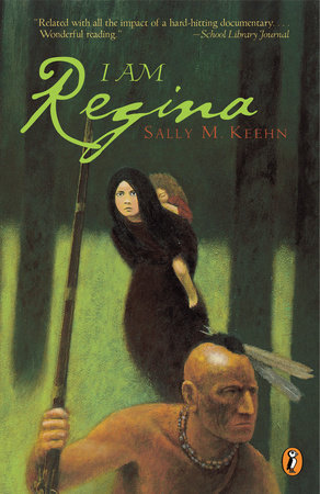 I Am Regina by Sally M. Keehn