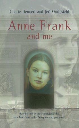 Anne Frank and Me by Cherie Bennett and Jeff Gottesfeld