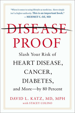 Disease-Proof by David L. Katz, M.D.