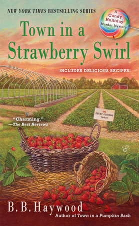 Town in a Strawberry Swirl by B.B. Haywood