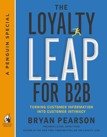 The Loyalty Leap For B2B by Bryan Pearson