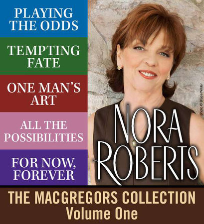 Nora Roberts' MacGregors Collection: Volume 1 by Nora Roberts