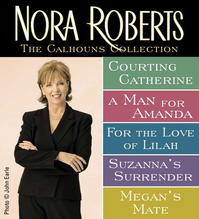 Nora Roberts' Calhouns Collection by Nora Roberts