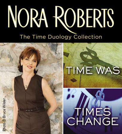 Nora Roberts' Time Duology