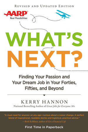 What's Next? Updated by Kerry Hannon