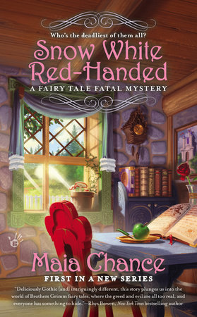 Snow White Red-Handed by Maia Chance