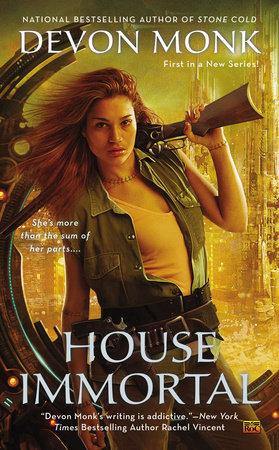 House Immortal by Devon Monk