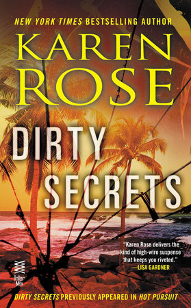 Dirty Secrets by Karen Rose