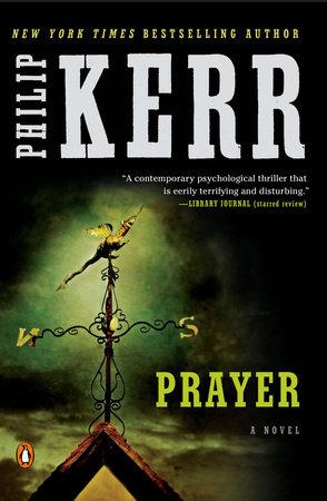 Prayer by Philip Kerr