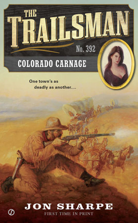 The Trailsman #392 by Jon Sharpe