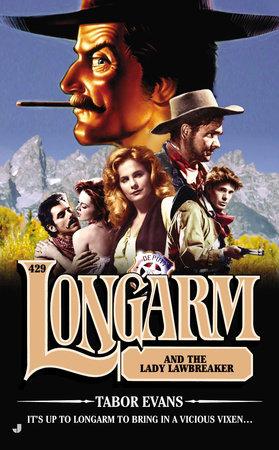 Longarm #429 by Tabor Evans