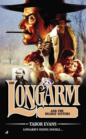 Longarm #430 by Tabor Evans