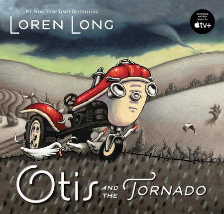 Otis and the Tornado by Loren Long