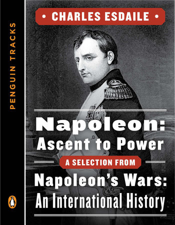 Napoleon: Ascent to Power by Charles Esdaile