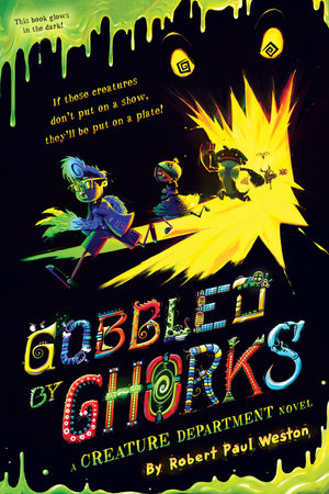Gobbled by Ghorks by Robert Paul Weston