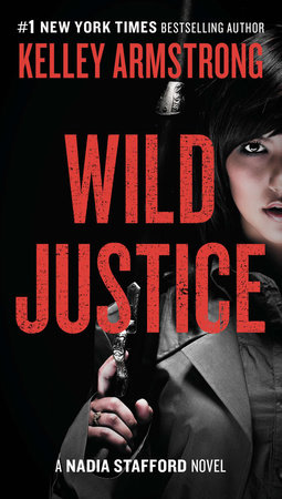 Wild Justice by Kelley Armstrong
