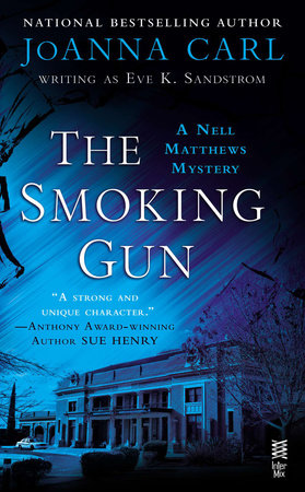 The Smoking Gun by JoAnna Carl