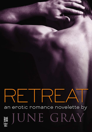 Retreat (Disarm #3) by June Gray