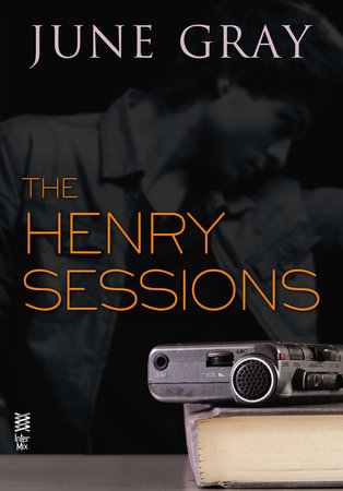 The Henry Sessions (Disarm #4) by June Gray