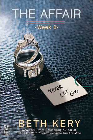 The Affair: Week 8 by Beth Kery